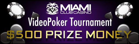 Video Poker Tournaments at Miami Club Casino